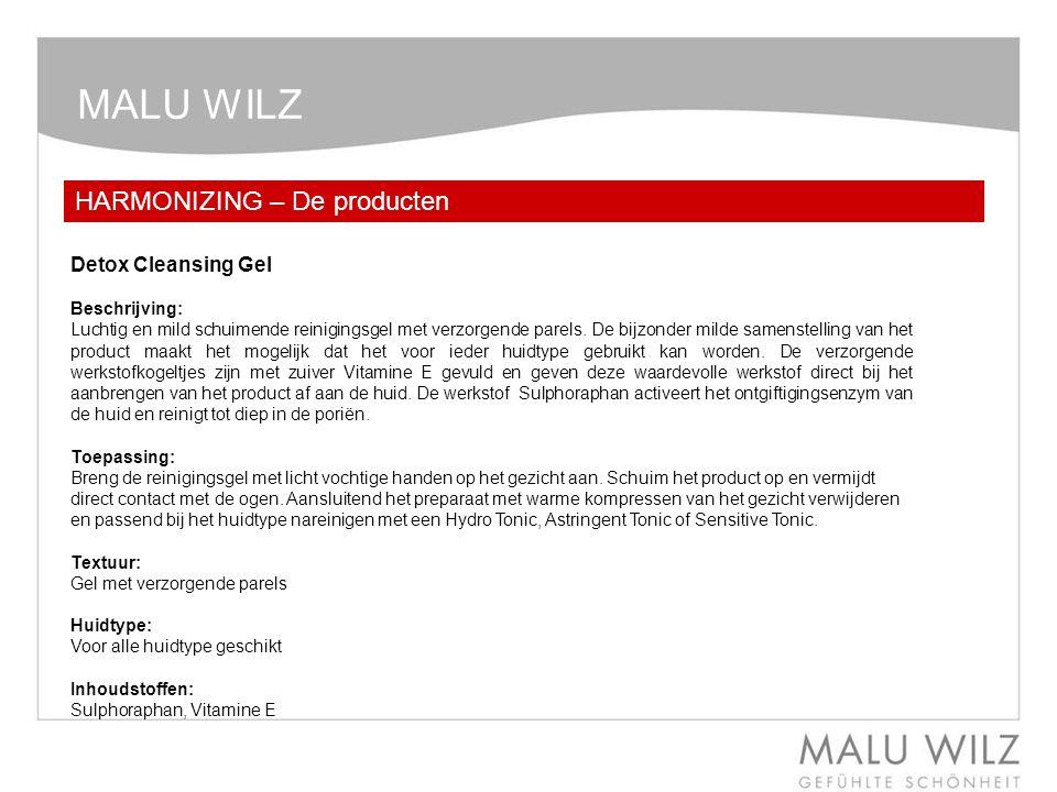 MALU WILZ HARMONIZING – De producten Detox Cleansing Gel Beschrijving: Luchtig en mild schuimende reinigingsgel met verzorgende parels. De bijzonder m