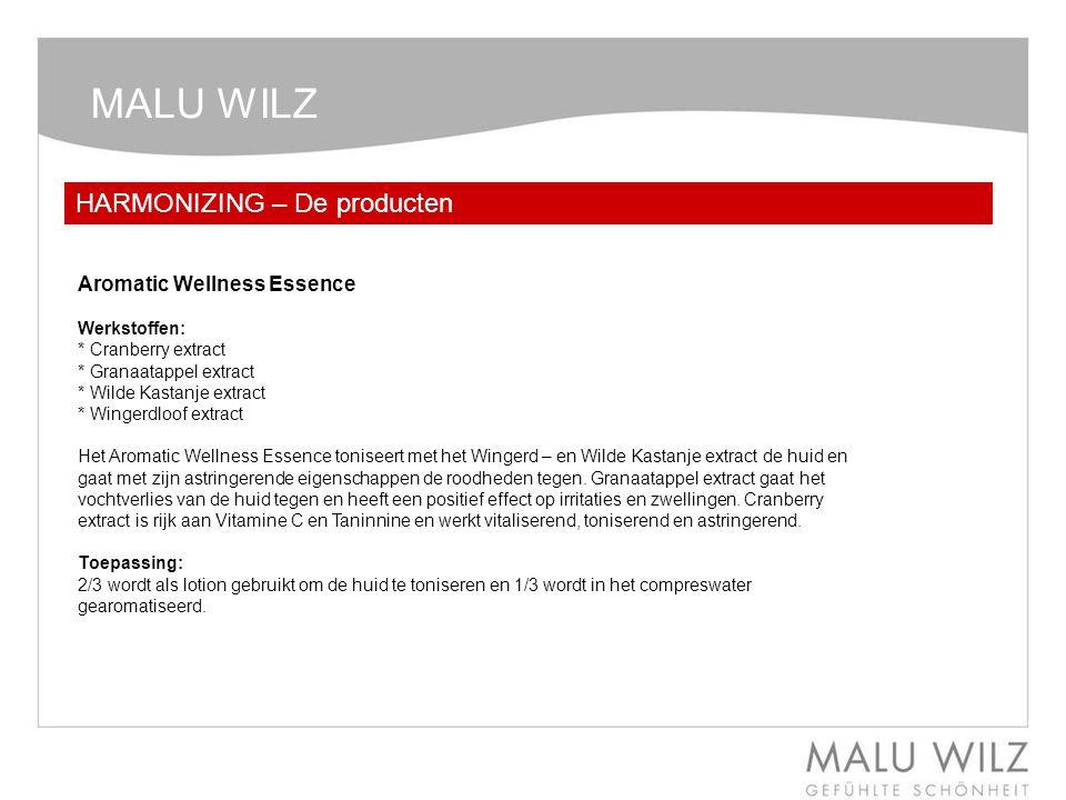 MALU WILZ HARMONIZING – De producten Aromatic Wellness Essence Werkstoffen: * Cranberry extract * Granaatappel extract * Wilde Kastanje extract * Wing