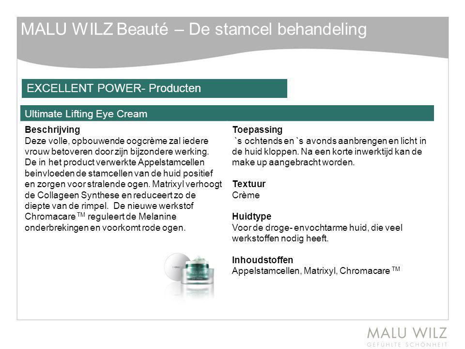 MALU WILZ Beauté – De stamcel behandeling Ultimate Lifting Eye Cream Beschrijving Deze volle, opbouwende oogcrème zal iedere vrouw betoveren door zijn