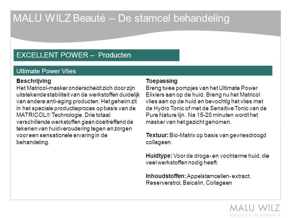 MALU WILZ Beauté – De stamcel behandeling Ultimate Power Vlies Beschrijving Het Matricol-masker onderscheidt zich door zijn uitstekende stabiliteit va