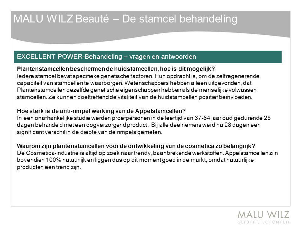 MALU WILZ Beauté – De stamcel behandeling EXCELLENT POWER-Behandeling – vragen en antwoorden Plantenstamcellen beschermen de huidstamcellen, hoe is di