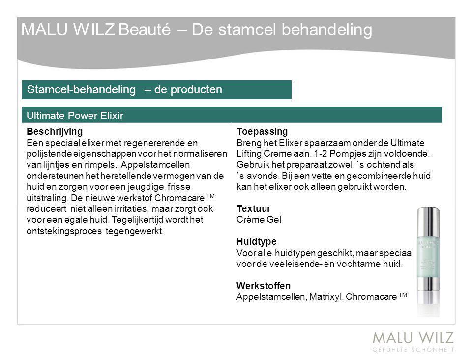MALU WILZ Beauté – De stamcel behandeling Ultimate Power Elixir Beschrijving Een speciaal elixer met regenererende en polijstende eigenschappen voor h
