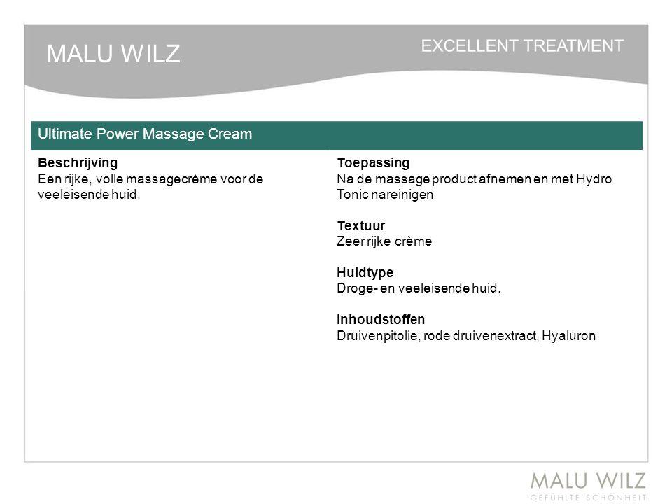 MALU WILZ Ultimate Power Massage Cream Beschrijving Een rijke, volle massagecrème voor de veeleisende huid. Toepassing Na de massage product afnemen e