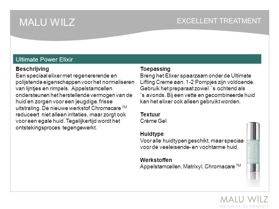 MALU WILZ Ultimate Power Elixir Beschrijving Een speciaal elixer met regenererende en polijstende eigenschappen voor het normaliseren van lijntjes en