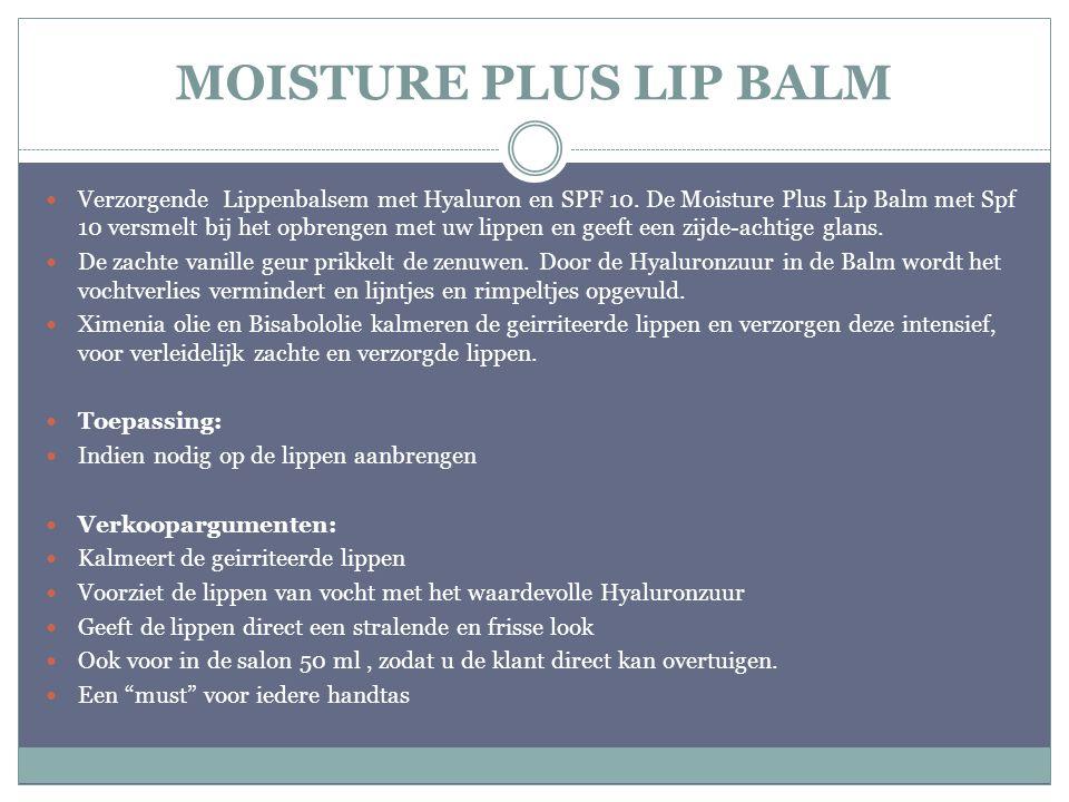 MOISTURE PLUS LIP BALM Verzorgende Lippenbalsem met Hyaluron en SPF 10. De Moisture Plus Lip Balm met Spf 10 versmelt bij het opbrengen met uw lippen