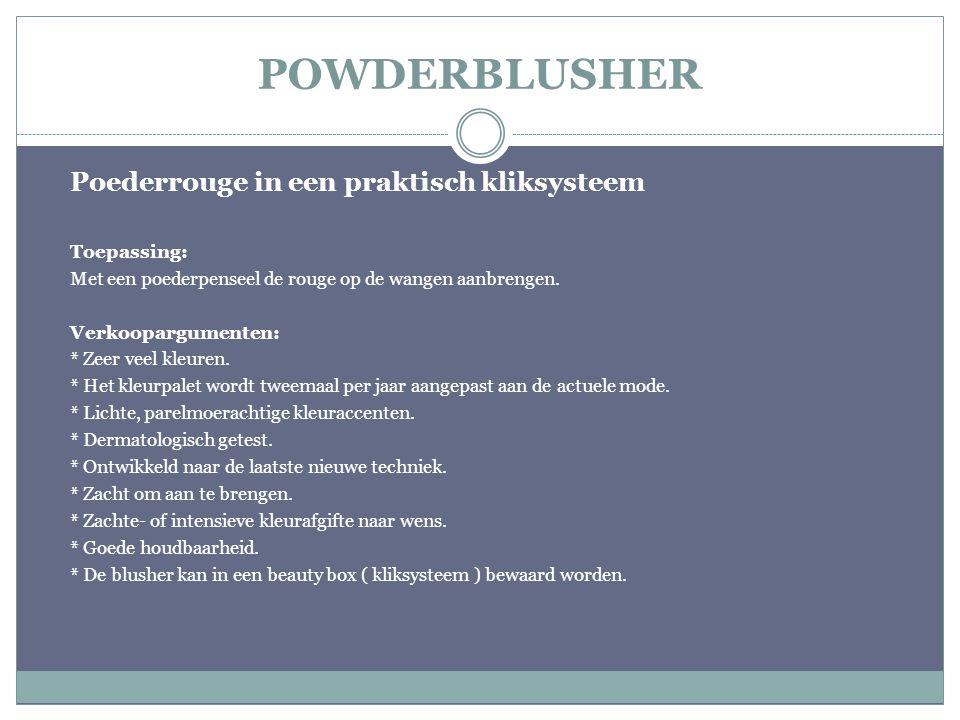 POWDERBLUSHER Poederrouge in een praktisch kliksysteem Toepassing: Met een poederpenseel de rouge op de wangen aanbrengen. Verkoopargumenten: * Zeer v