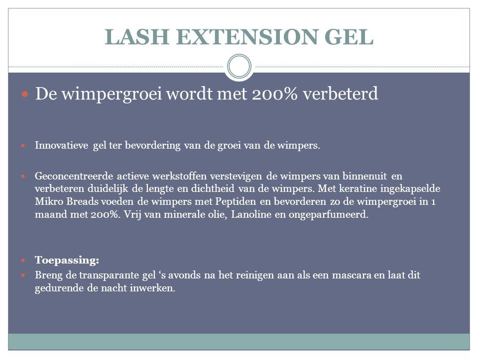LASH EXTENSION GEL De wimpergroei wordt met 200% verbeterd Innovatieve gel ter bevordering van de groei van de wimpers. Geconcentreerde actieve werkst