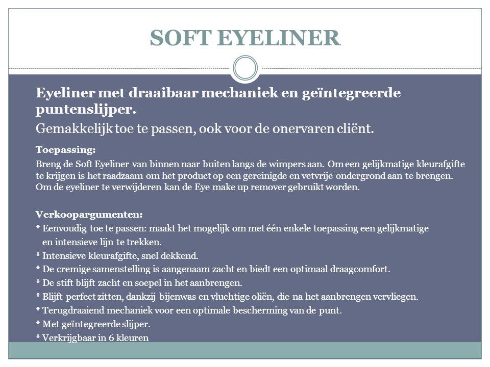 SOFT EYELINER Eyeliner met draaibaar mechaniek en geïntegreerde puntenslijper. Gemakkelijk toe te passen, ook voor de onervaren cliënt. Toepassing: Br