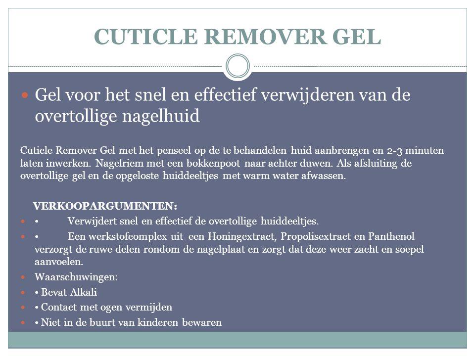 CUTICLE REMOVER GEL Gel voor het snel en effectief verwijderen van de overtollige nagelhuid Cuticle Remover Gel met het penseel op de te behandelen hu