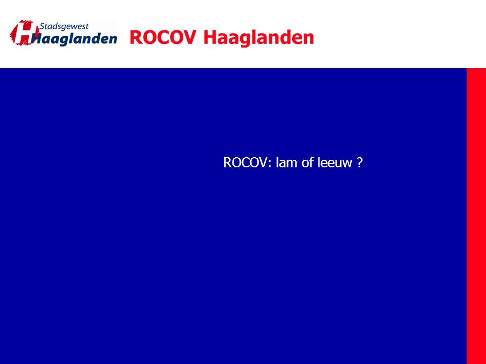 ROCOV Haaglanden ROCOV: lam of leeuw ?