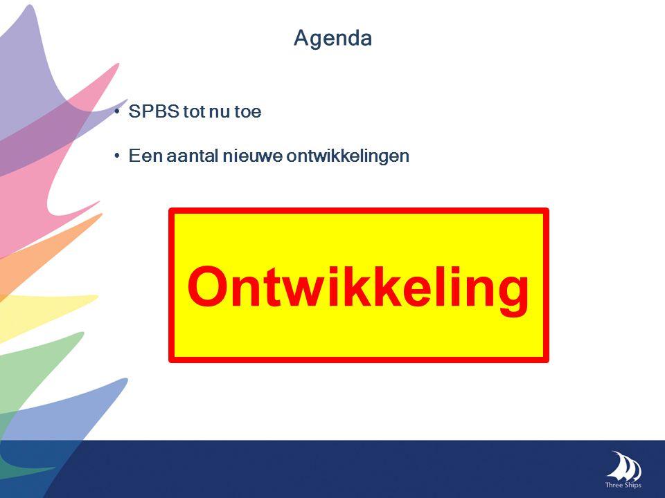 Agenda SPBS tot nu toe Een aantal nieuwe ontwikkelingen Ontwikkeling