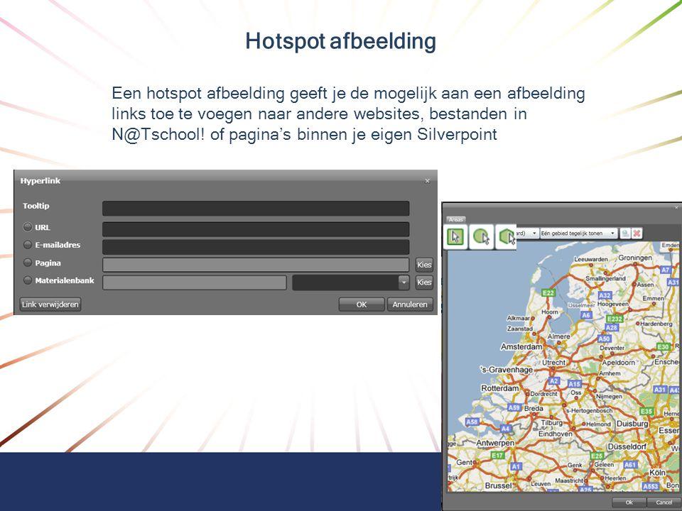 Hotspot afbeelding Een hotspot afbeelding geeft je de mogelijk aan een afbeelding links toe te voegen naar andere websites, bestanden in N@Tschool! of