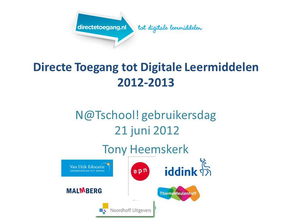 Directe Toegang tot Digitale Leermiddelen 2012-2013 N@Tschool.