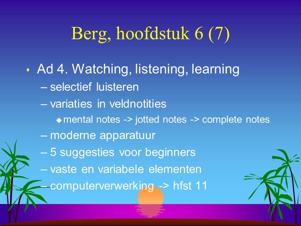 Berg, hoofdstuk 6 (7) s Ad 4.