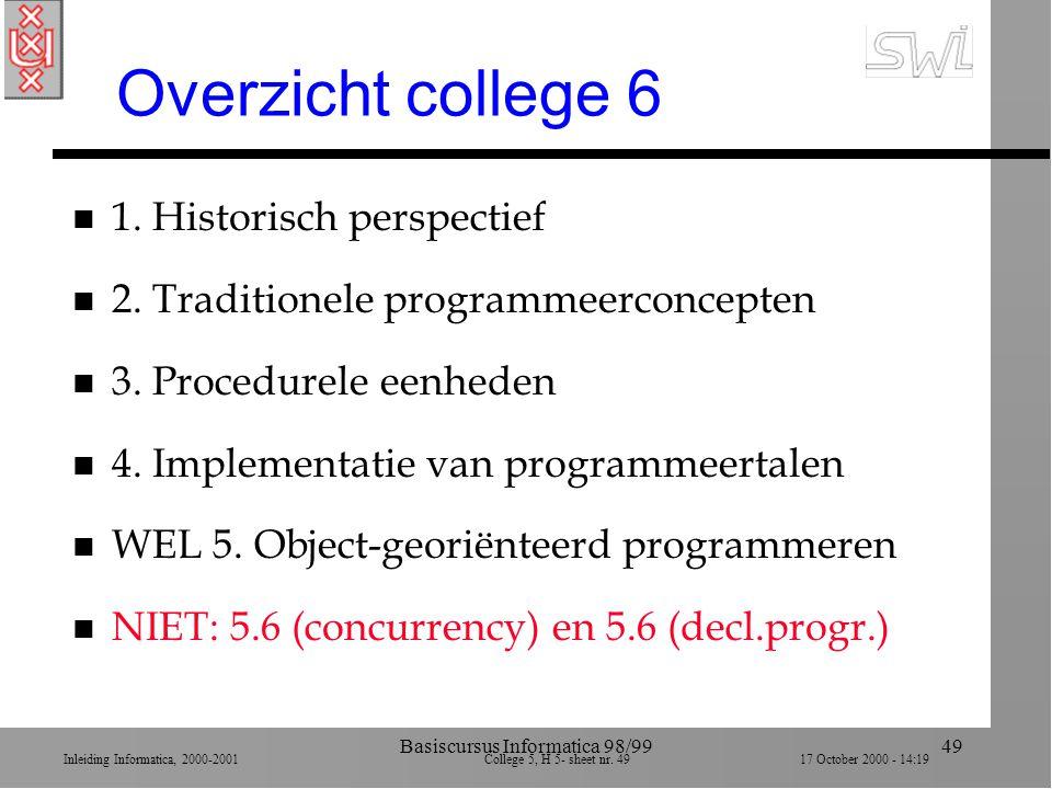 Inleiding Informatica, 2000-2001 College 5, H 5- sheet nr.