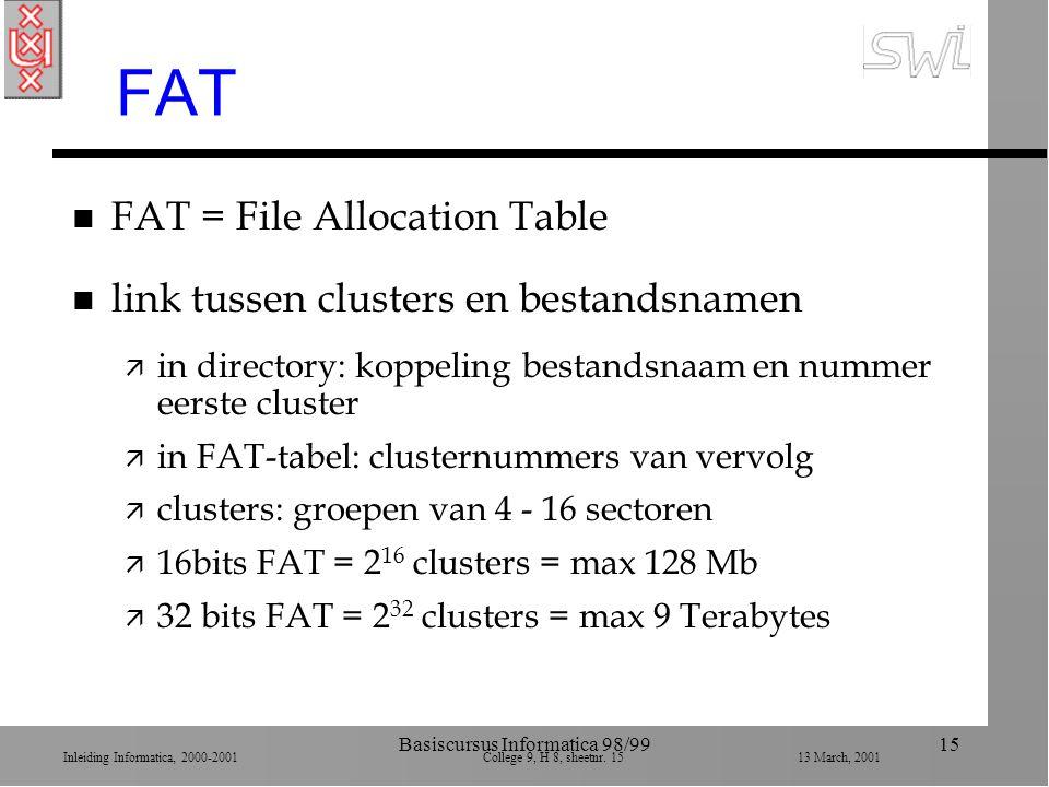 Inleiding Informatica, 2000-2001 College 9, H 8, sheetnr.
