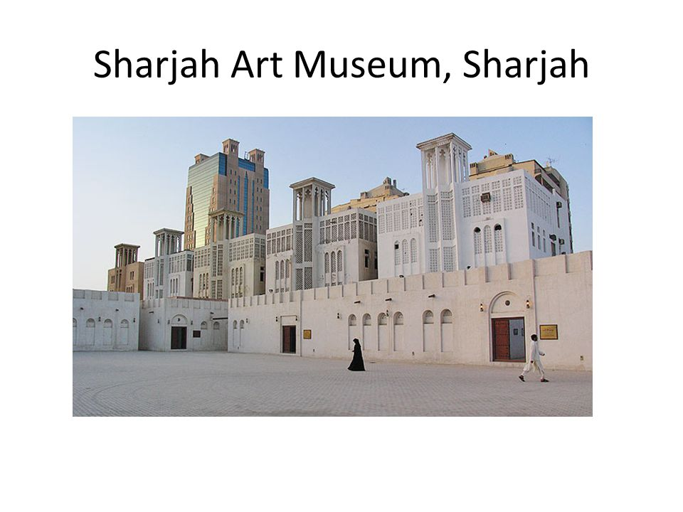 Sharjah Art Museum, Sharjah