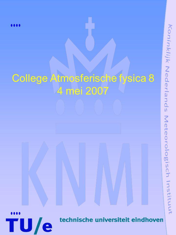 College Atmosferische fysica 8 4 mei 2007