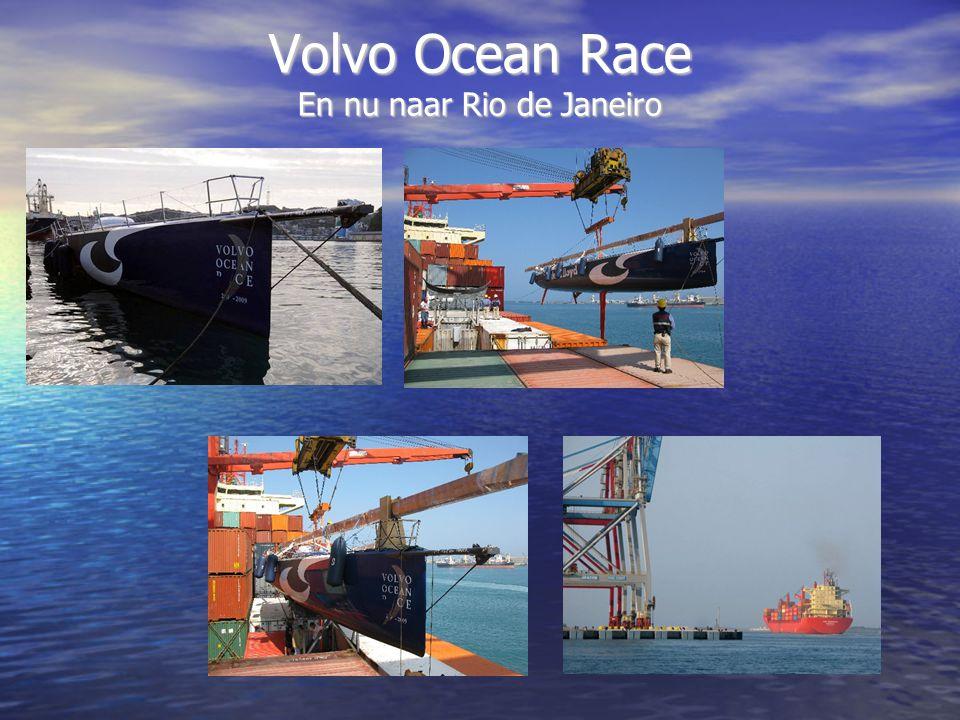 Volvo Ocean Race En nu naar Rio de Janeiro