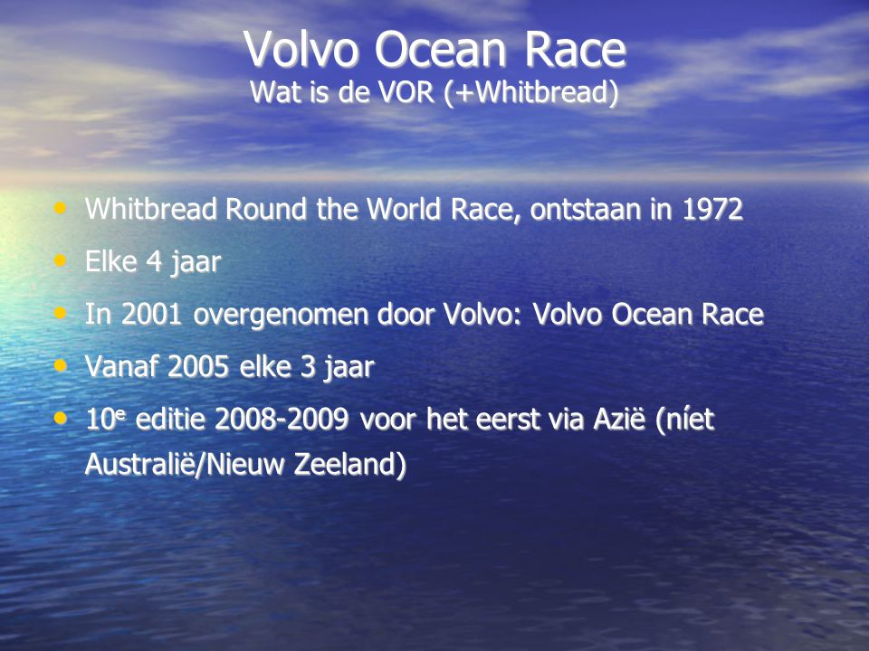 Volvo Ocean Race Wat is de VOR (+Whitbread)