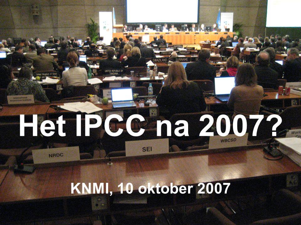 Het IPCC na 2007 KNMI, 10 oktober 2007