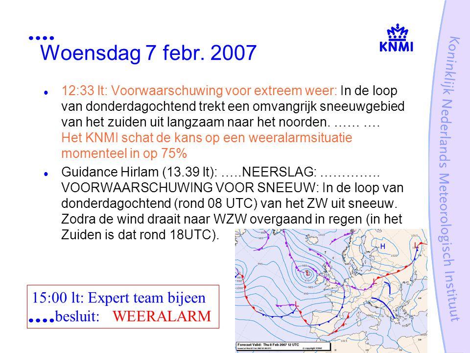 Woensdag 7 febr. 2007 12:33 lt: Voorwaarschuwing voor extreem weer: In de loop van donderdagochtend trekt een omvangrijk sneeuwgebied van het zuiden u