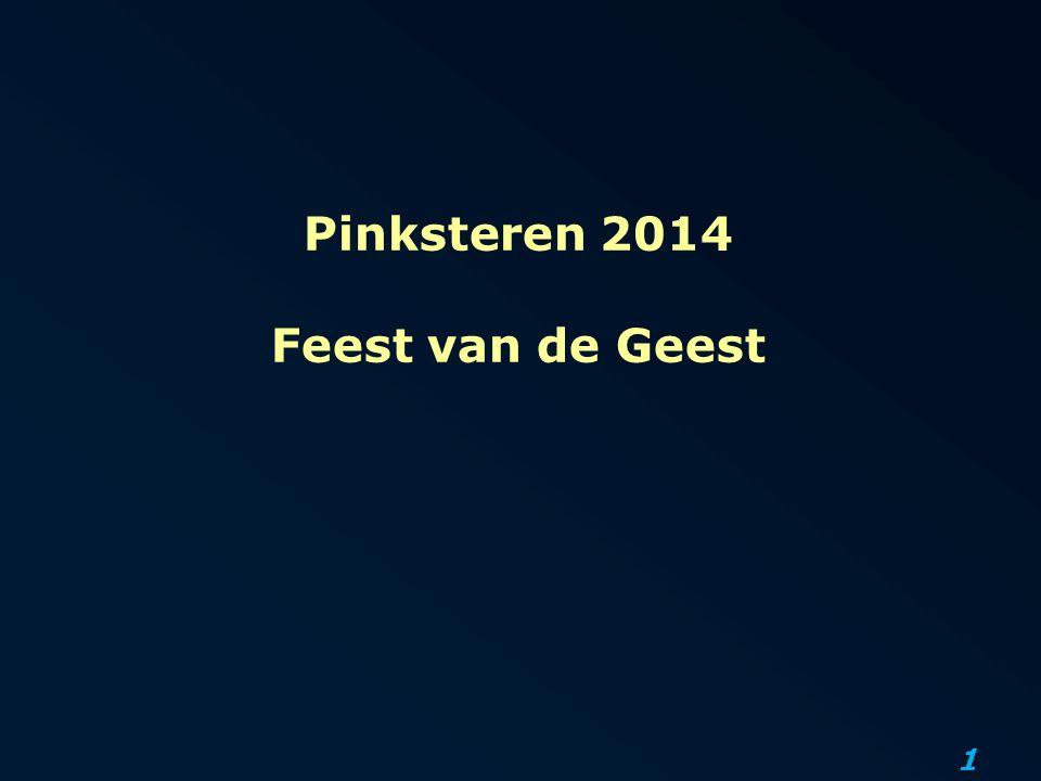 1 Pinksteren 2014 Feest van de Geest
