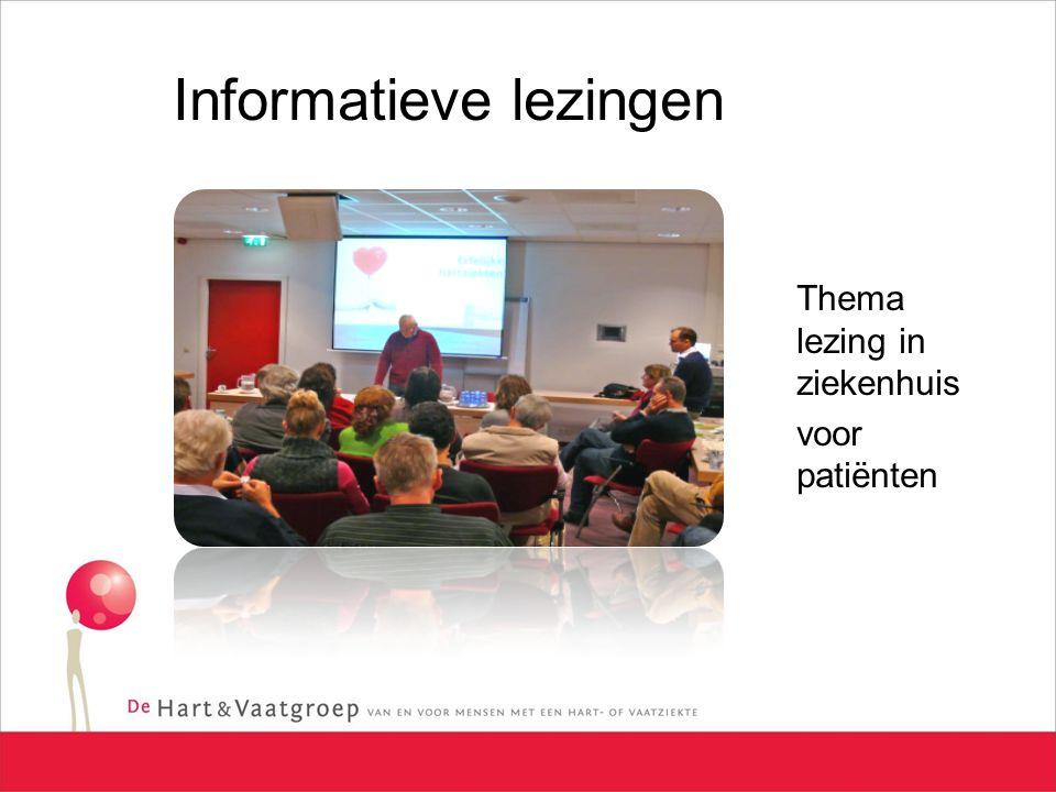 Informatieve lezingen Thema lezing in ziekenhuis voor patiënten