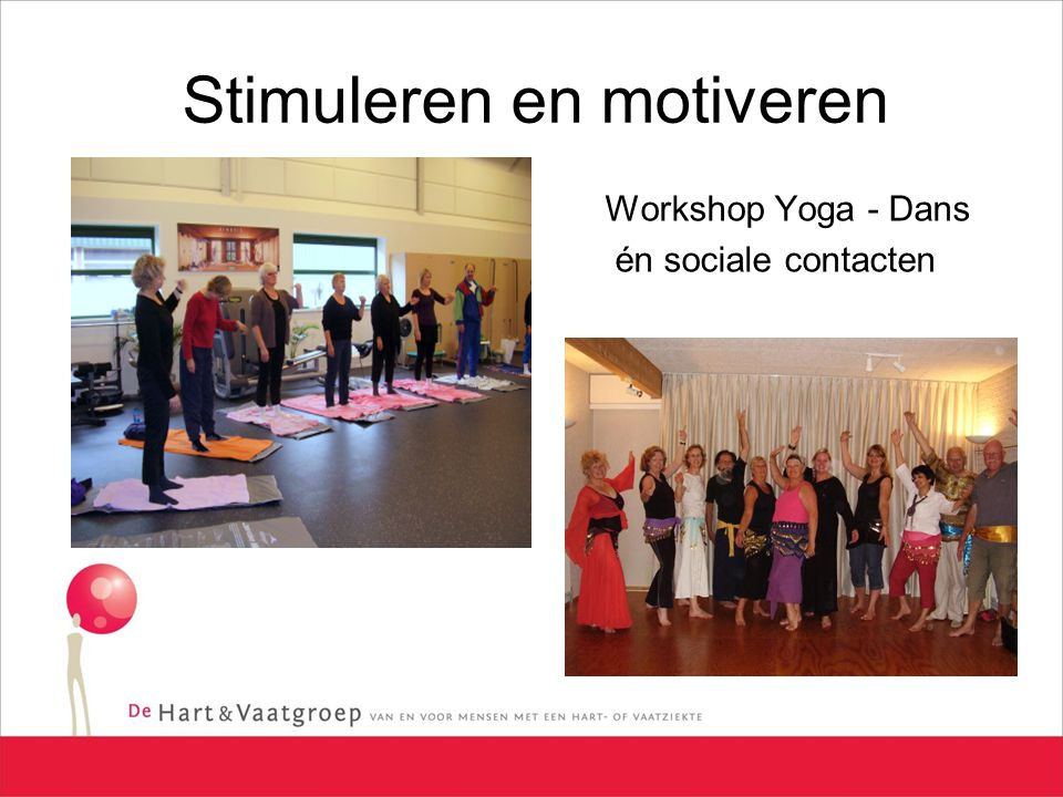 Stimuleren en motiveren Workshop Yoga - Dans én sociale contacten