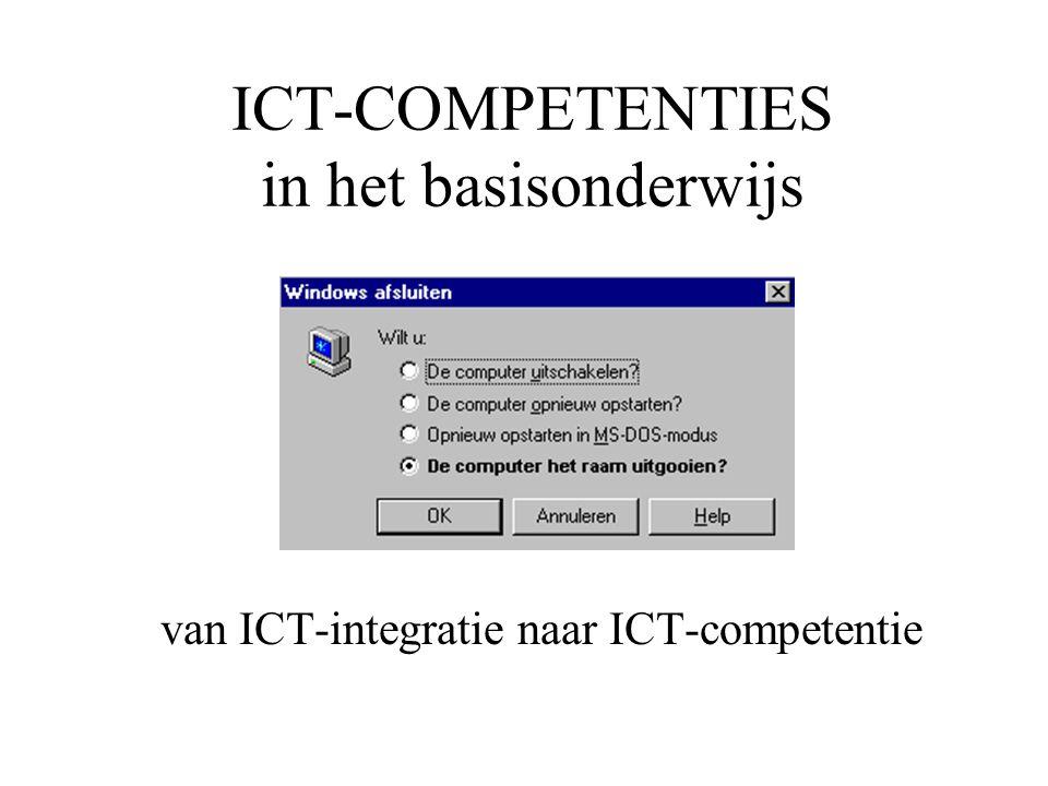 ICT-COMPETENTIES in het basisonderwijs van ICT-integratie naar ICT-competentie