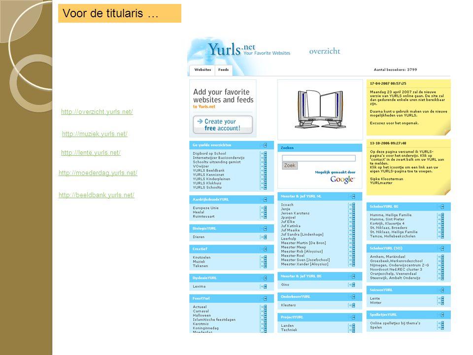 http://moederdag.yurls.net/ http://lente.yurls.net/ http://muziek.yurls.net/ http://overzicht.yurls.net/ http://beeldbank.yurls.net/ Voor de titularis …