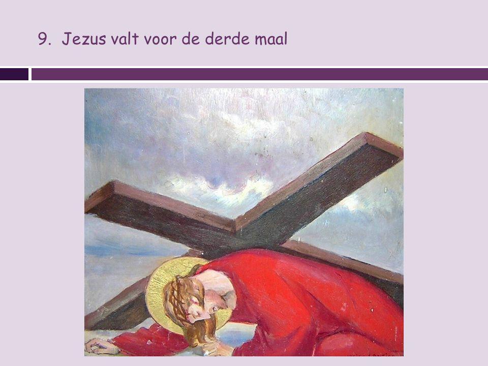 9. Jezus valt voor de derde maal