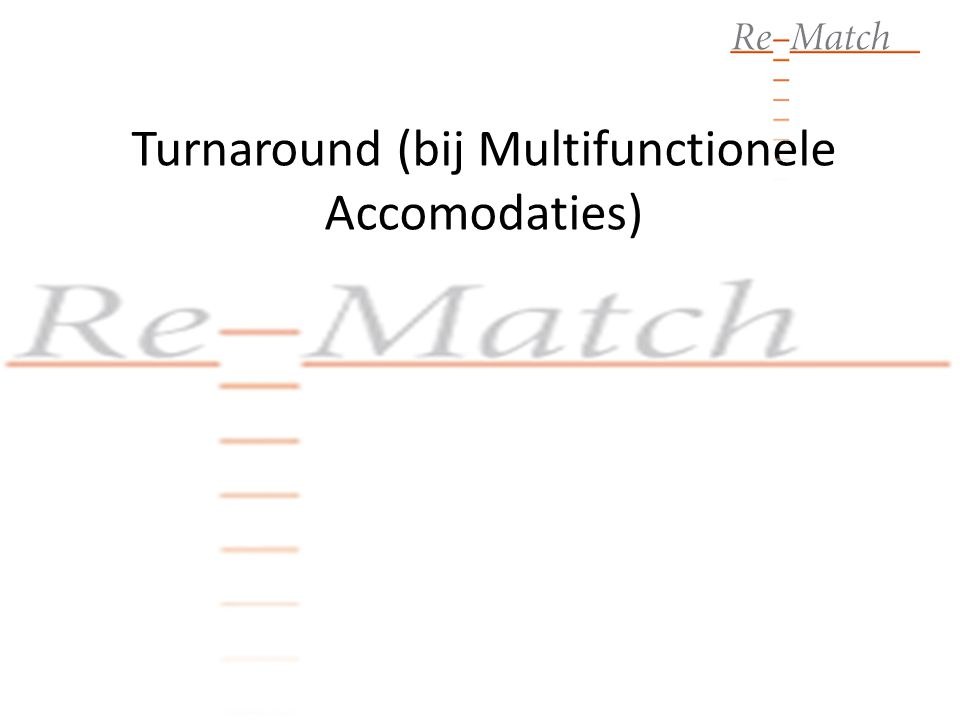Turnaround (bij Multifunctionele Accomodaties)