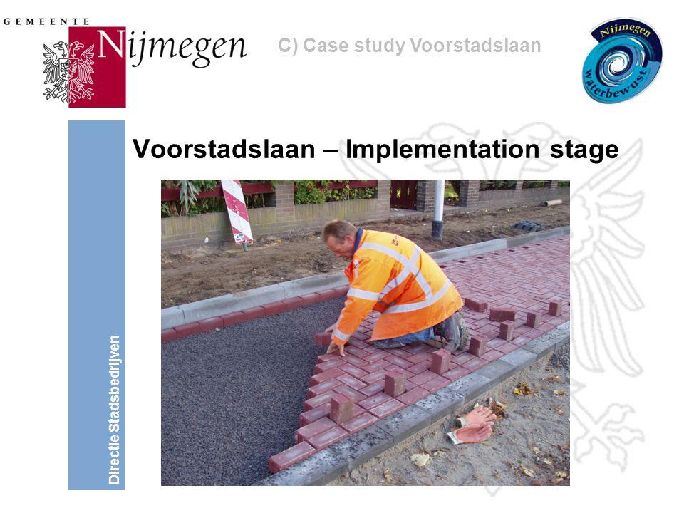 Directie Stadsbedrijven Voorstadslaan – Implementation stage C) Case study Voorstadslaan