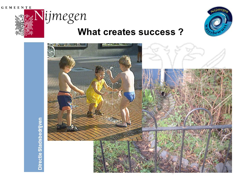 Directie Stadsbedrijven What creates success ?