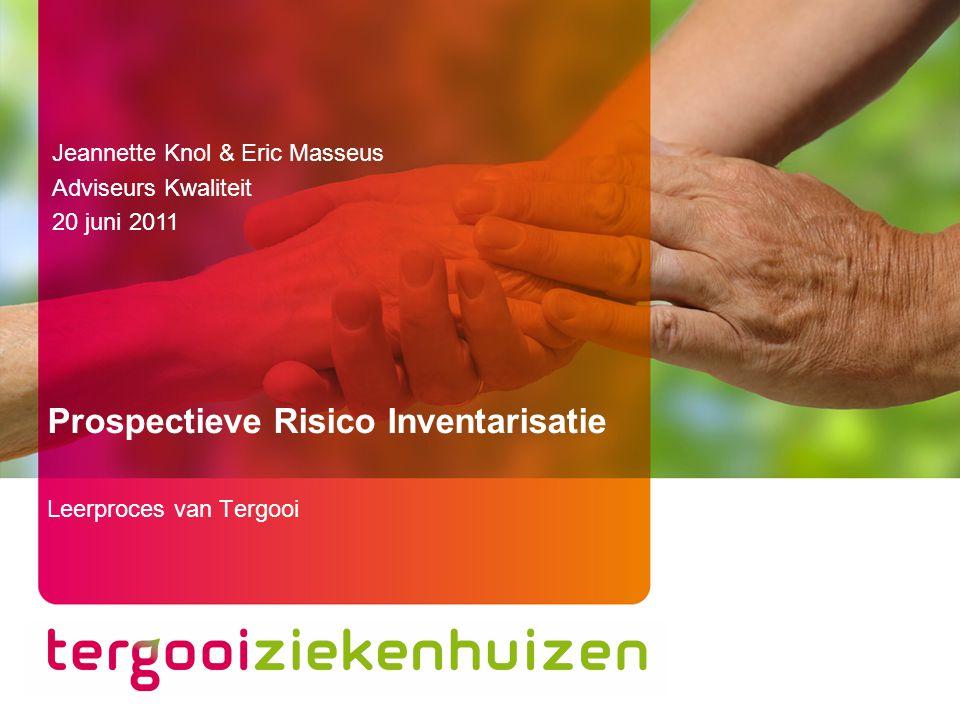 Prospectieve Risico Inventarisatie in Tergooi 3 20 juni 2011 Inhoudsopgave –VMS/ PRI –Start –Proces –Evaluatie –Leerervaringen