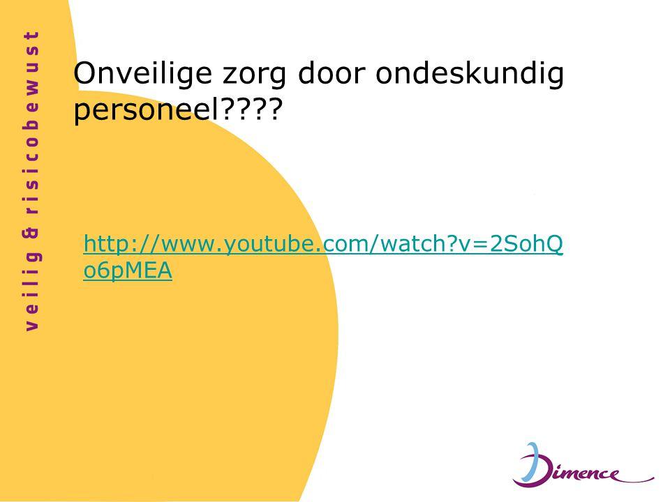 http://www.youtube.com/watch?v=2SohQ o6pMEA Onveilige zorg door ondeskundig personeel????