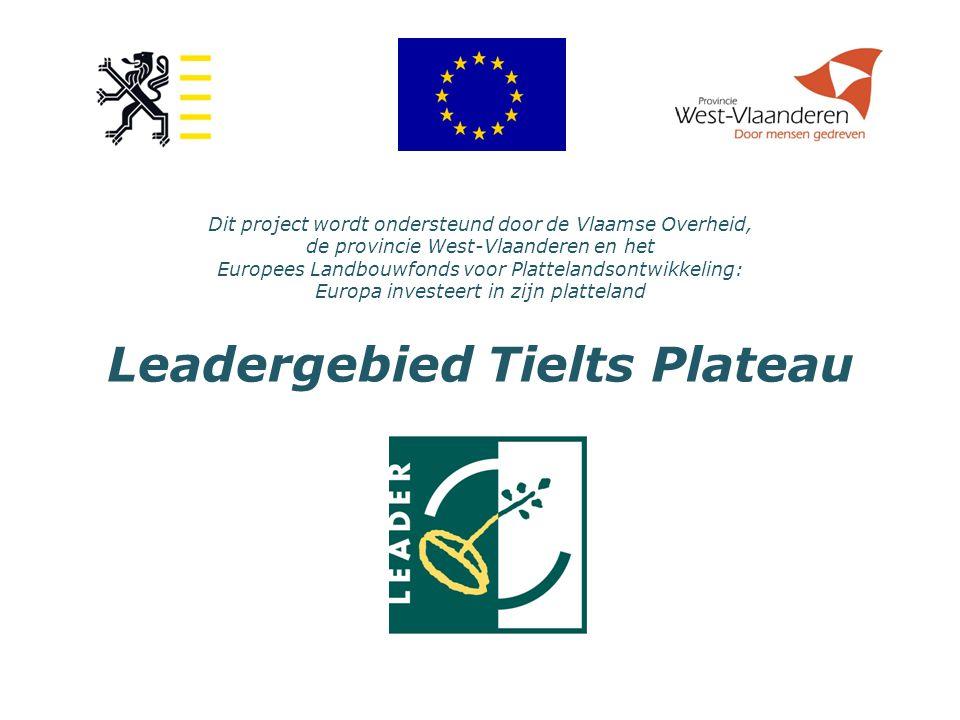 Dit project wordt ondersteund door de Vlaamse Overheid, de provincie West-Vlaanderen en het Europees Landbouwfonds voor Plattelandsontwikkeling: Europa investeert in zijn platteland Leadergebied Tielts Plateau