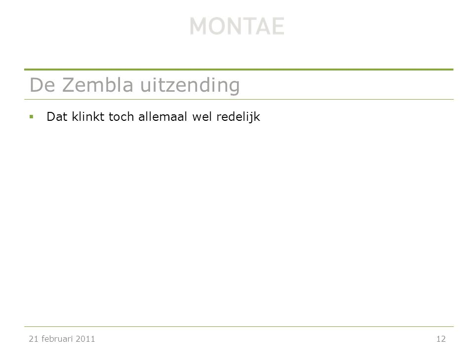 De Zembla uitzending  Dat klinkt toch allemaal wel redelijk 21 februari 201112