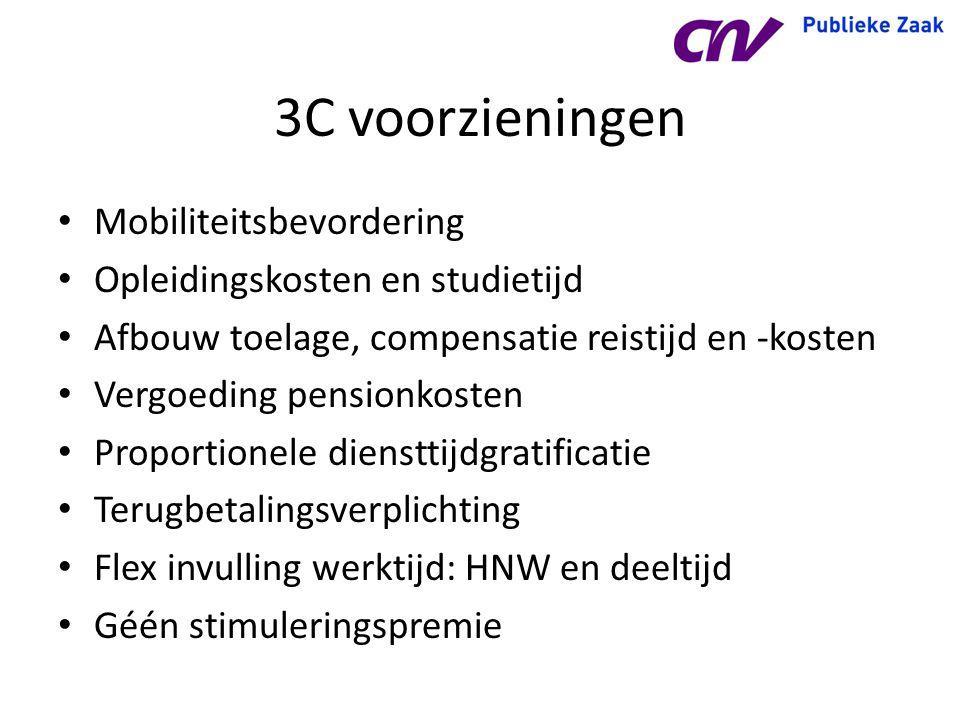 3C voorzieningen Mobiliteitsbevordering Opleidingskosten en studietijd Afbouw toelage, compensatie reistijd en -kosten Vergoeding pensionkosten Propor