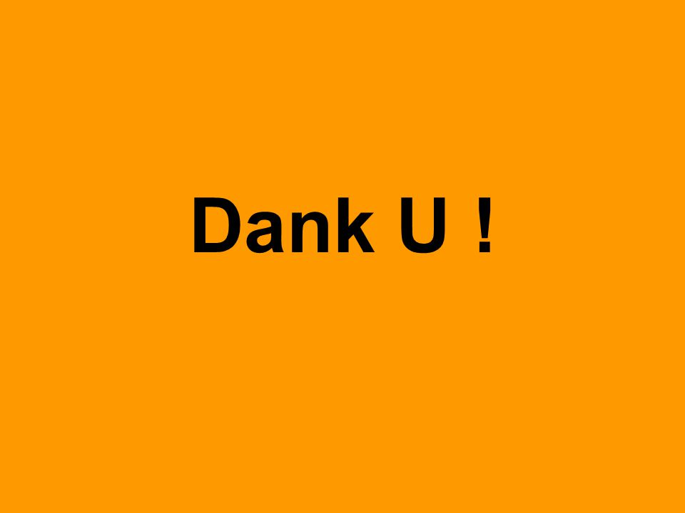 Dank U !