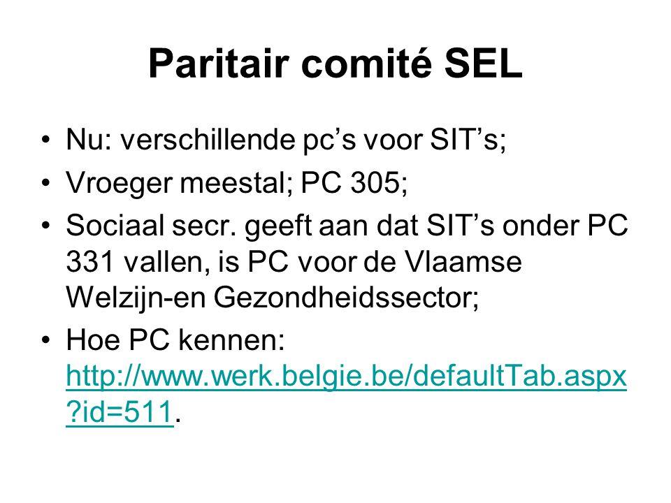 Paritair comité SEL Nu: verschillende pc's voor SIT's; Vroeger meestal; PC 305; Sociaal secr.