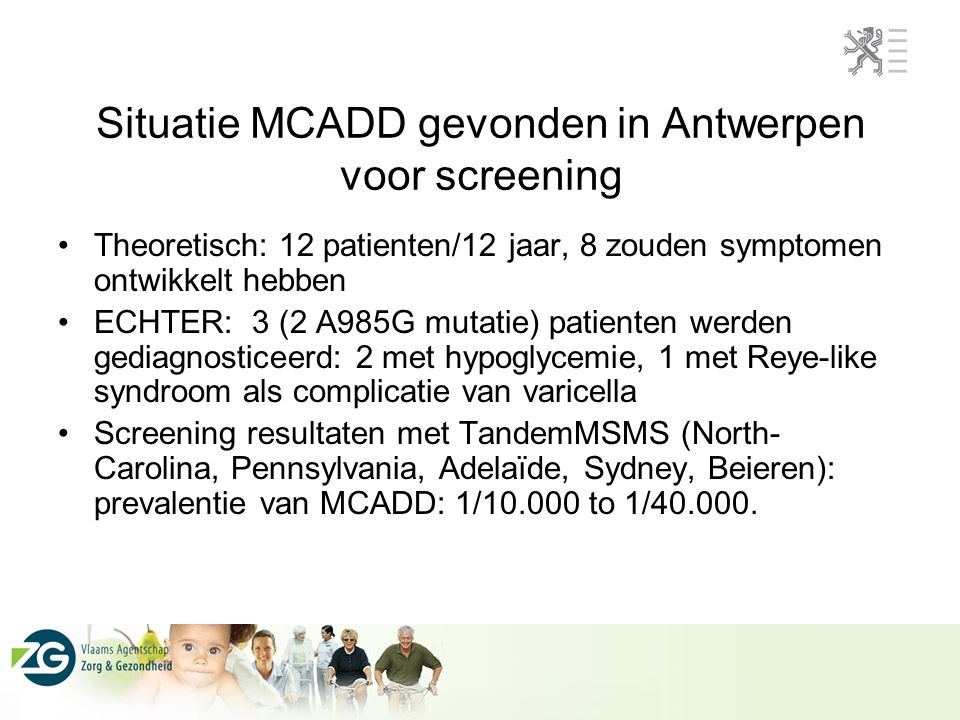 Normal vs MCAD deficiency C 2 carnitine C 3 carnitine C 16 carnitine Normal C 6 carnitine C 8 carnitine C 10:1 carnitine MCAD deficiency