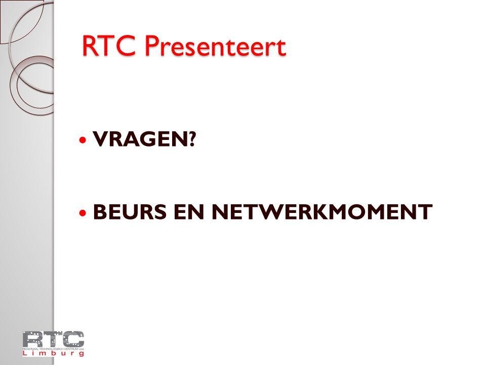 RTC Presenteert VRAGEN BEURS EN NETWERKMOMENT