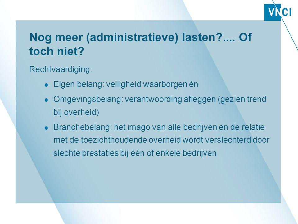 Nog meer (administratieve) lasten?....Of toch niet.