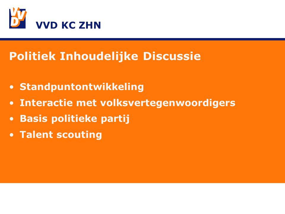 VVD KC ZHN Politiek Inhoudelijke Discussie Standpuntontwikkeling Interactie met volksvertegenwoordigers Basis politieke partij Talent scouting
