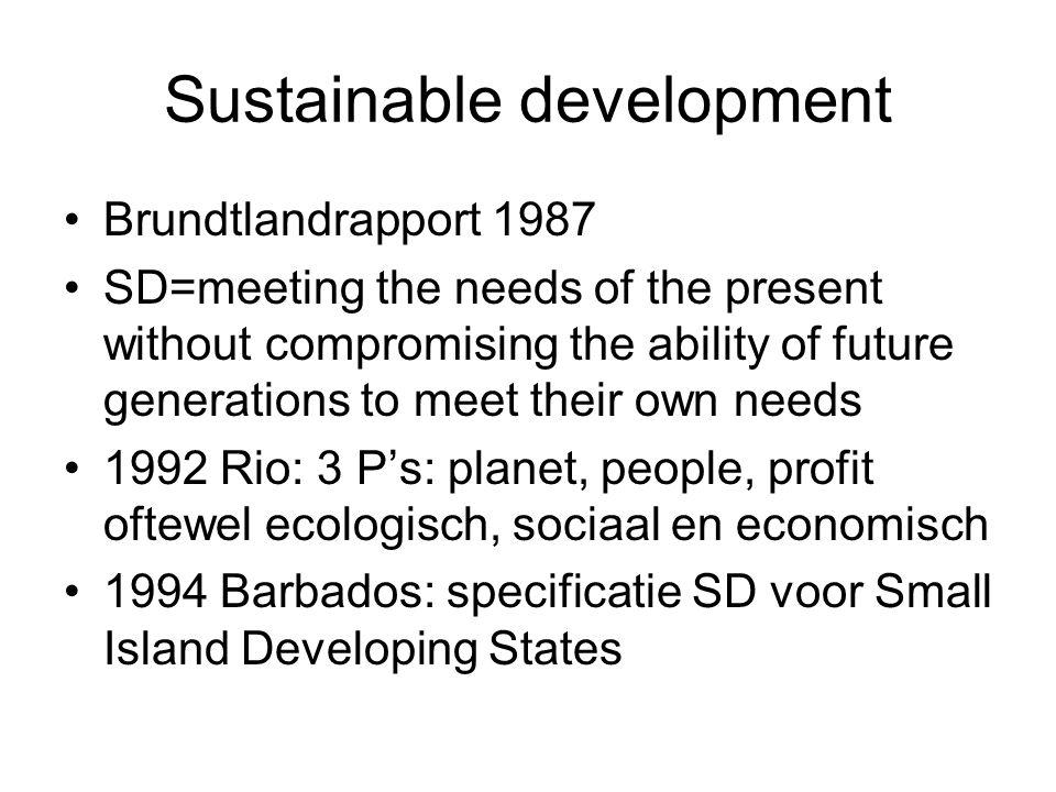 Majeure bedreigingen van SD Uitputting van de aarde Verlies biodiversiteit Langdurige onderdrukking Economische stagnatie Economische maten onbetrouwbaar omdat externe effecten niet zijn meegerekend