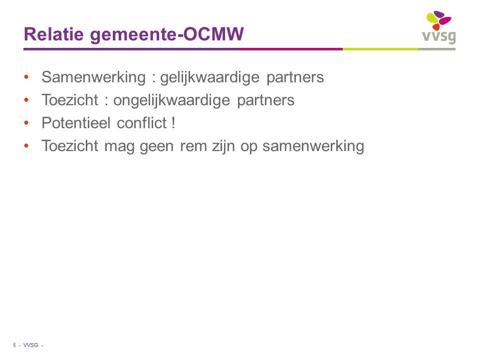 VVSG - Respect voor elkaars opdracht Ook sociaal beleid behoort tot gemeentelijk beleid : eenheid van beleid sociaal beleid houdt rekening met huisvesting, ruimtelijke ordening, veiligheid, cultuur en vrije tijd, werkgelegenheid,… in alle beleidsdomeinen moet er aandacht zijn voor het sociale aspect Operationele vrijheid OCMW : heeft te maken met de opdracht, de doelgroepen (hulpvrager), netwerken, concurrentiepositie eenheid van uitvoering 6 -