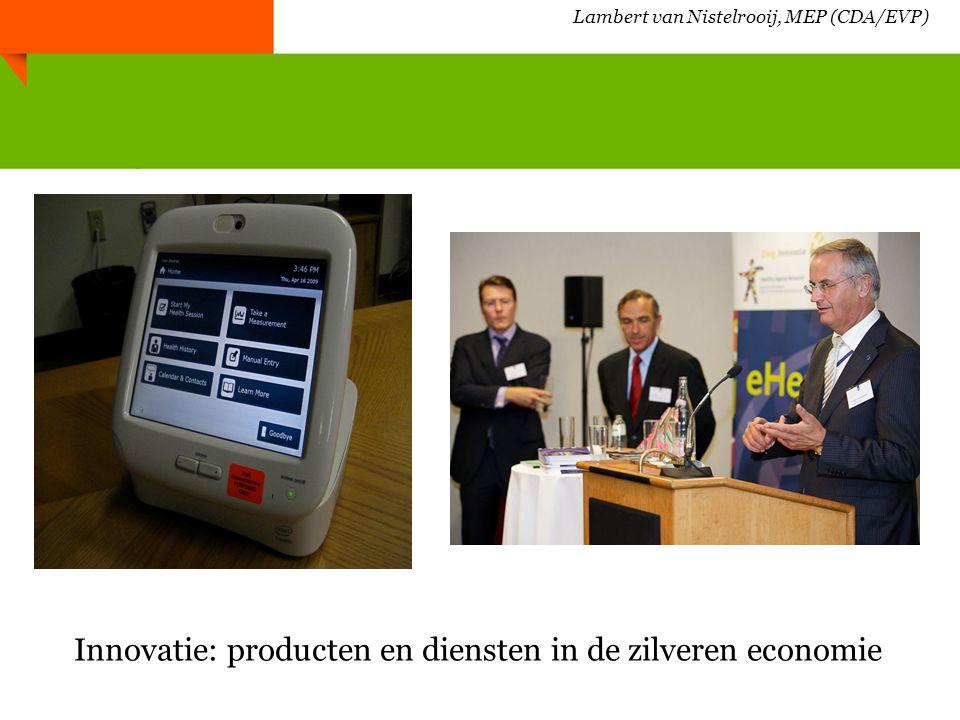 Inzet in Europa, Nederland en Brabant - Een effectieve inzet van innovatieve producten en diensten voor zowel healthy ageing als voor het zorgstelsel - Meer aandacht nodig voor gezondheidspromotie - Focus moet op proactief beleid en initiatieven - Kosteneffectiviteit van interventies moet worden gemeten