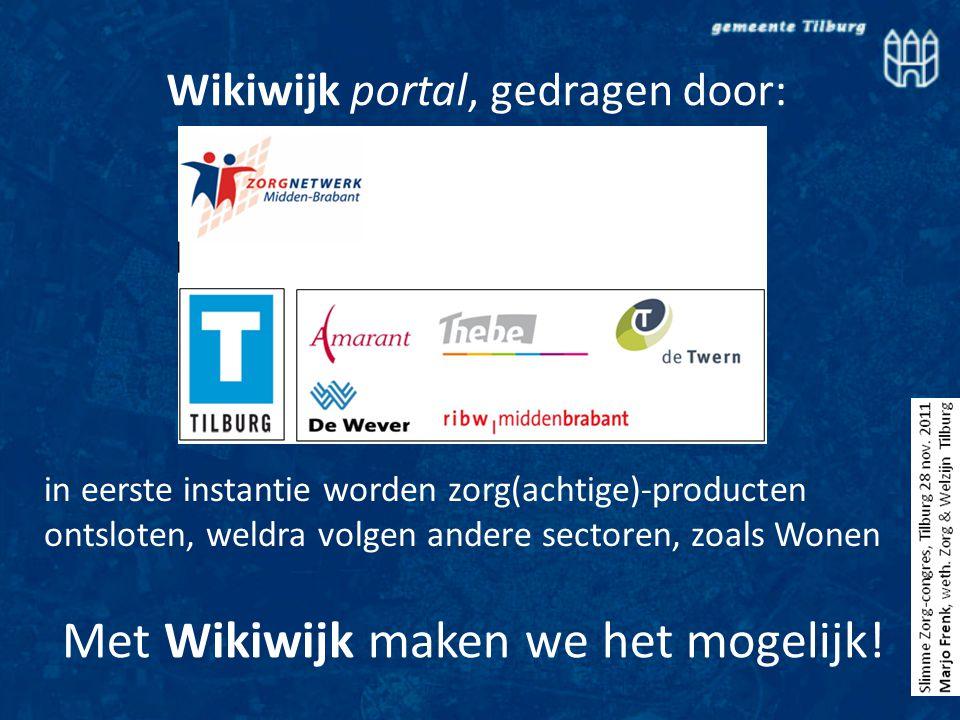 Met Wikiwijk maken we het mogelijk.